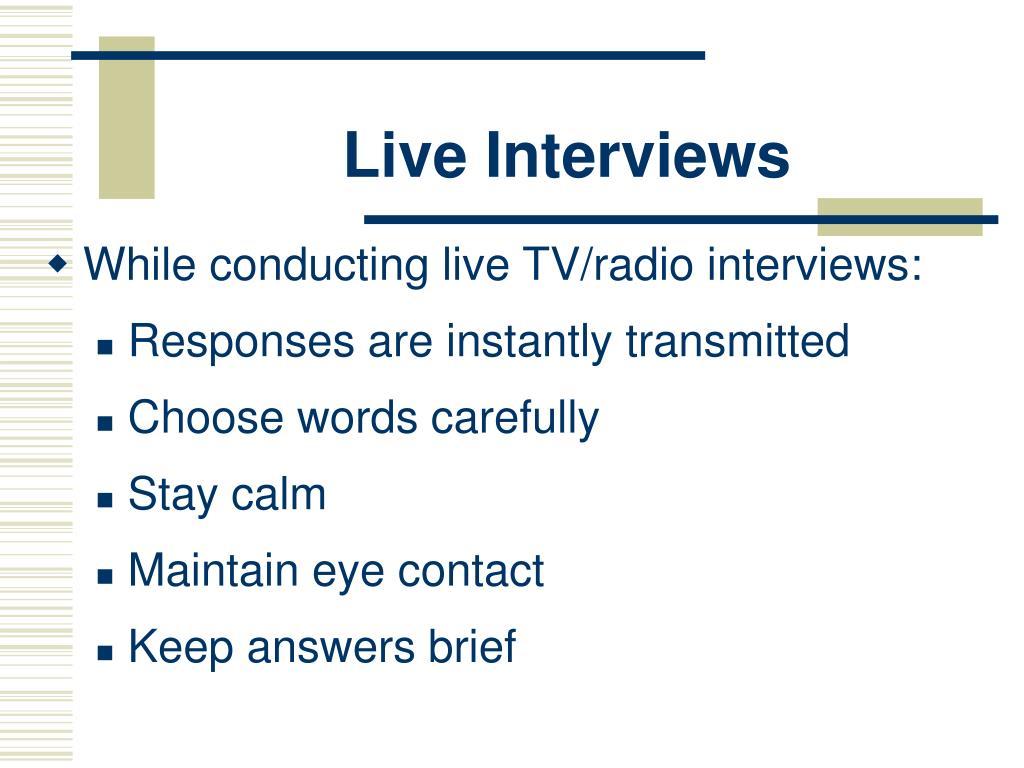 Live Interviews