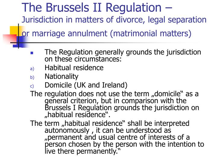 The Brussels II Regulation –