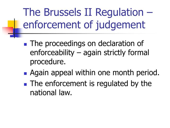 The Brussels II Regulation – enforcement of judgement