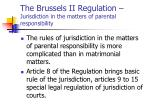 the brussels ii regulation jurisdiction in the matters of parental responsibility