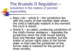 the brussels ii regulation jurisdiction in the matters of parental responsibility1