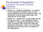 the brussels ii regulation jurisdiction in the matters of parental responsibility4