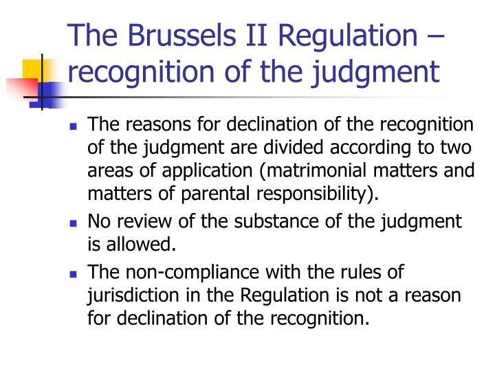 The Brussels II Regulation – recognition of the judgment
