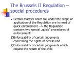 the brussels ii regulation special procedures