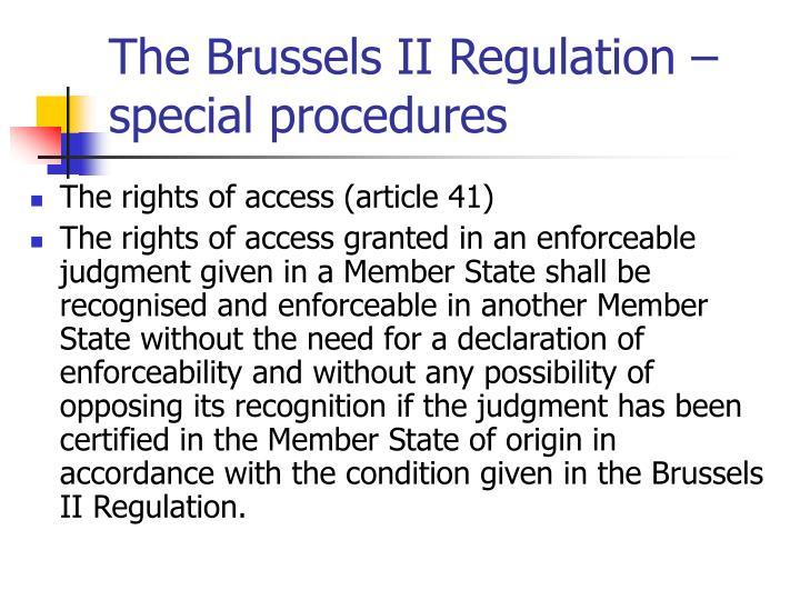 The Brussels II Regulation – special procedures