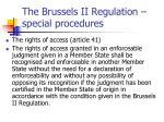 the brussels ii regulation special procedures1