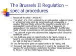 the brussels ii regulation special procedures3
