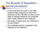 the brussels ii regulation special procedures4