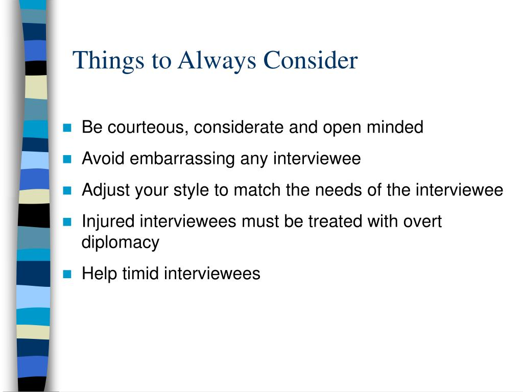 Things to Always Consider