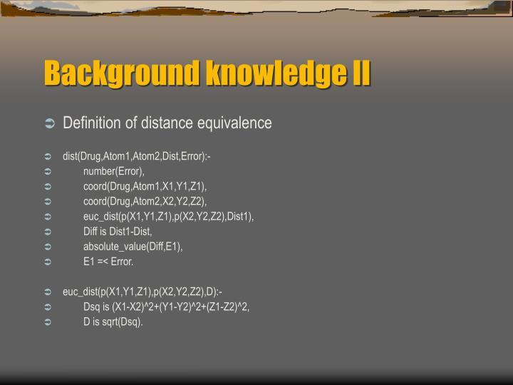 Background knowledge II