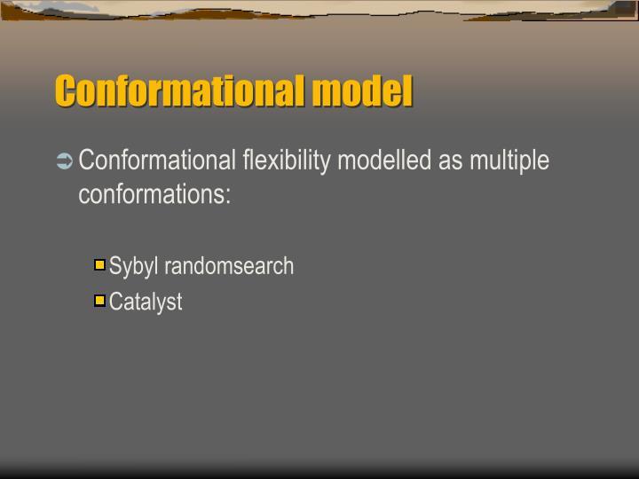 Conformational model