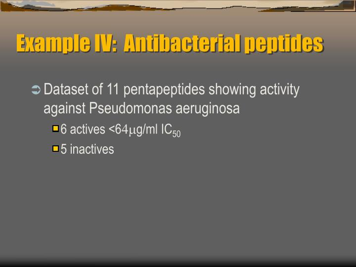 Example IV:  Antibacterial peptides