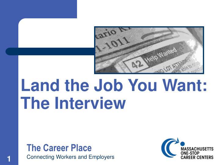 Land the job you want the interview