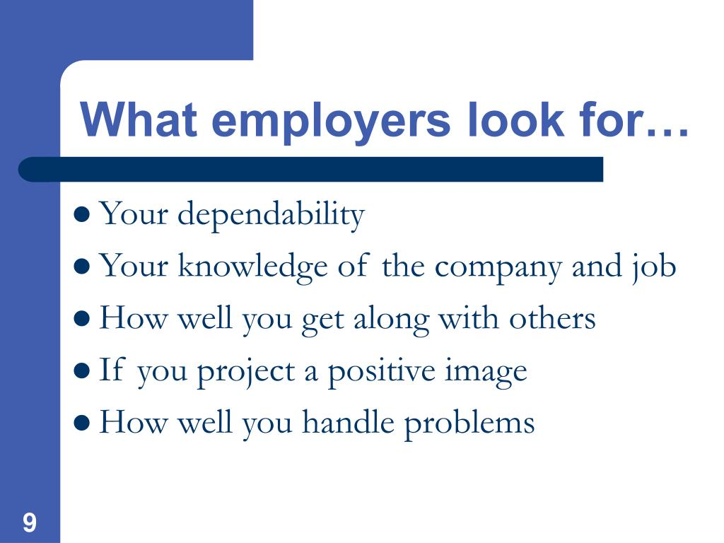 What employers look for…