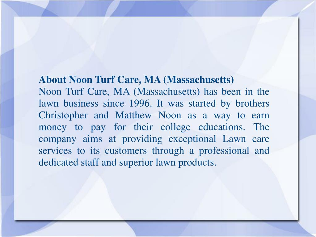 About Noon Turf Care, MA (Massachusetts)