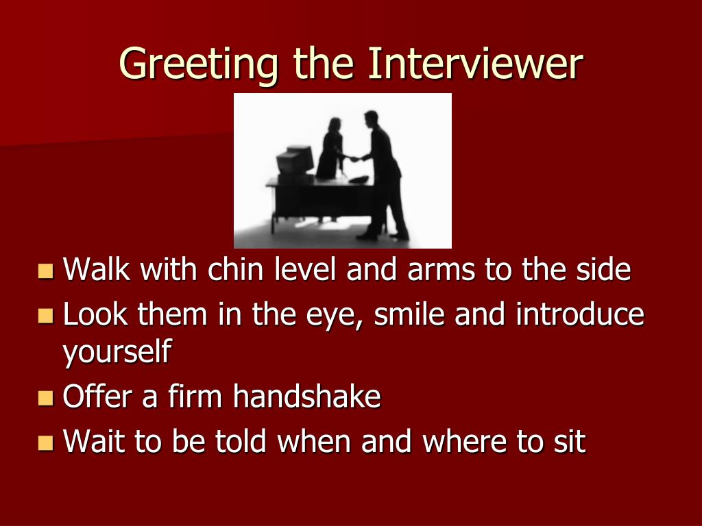 Greeting the Interviewer