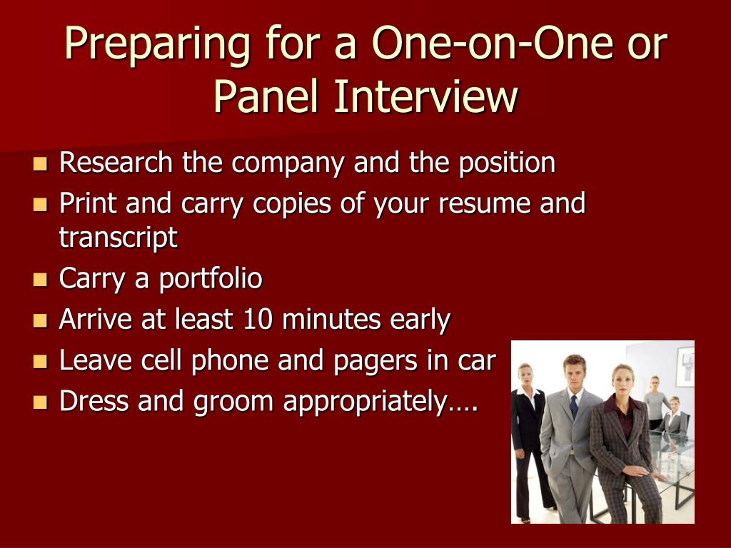 Preparing for a One-on-One or Panel Interview