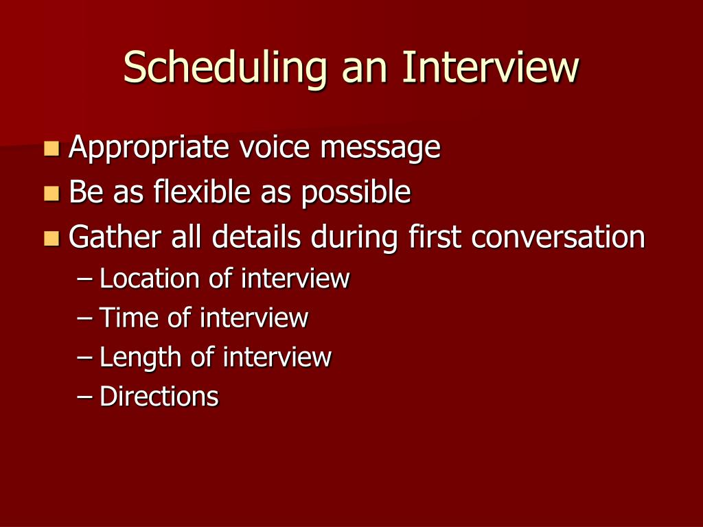 Scheduling an Interview