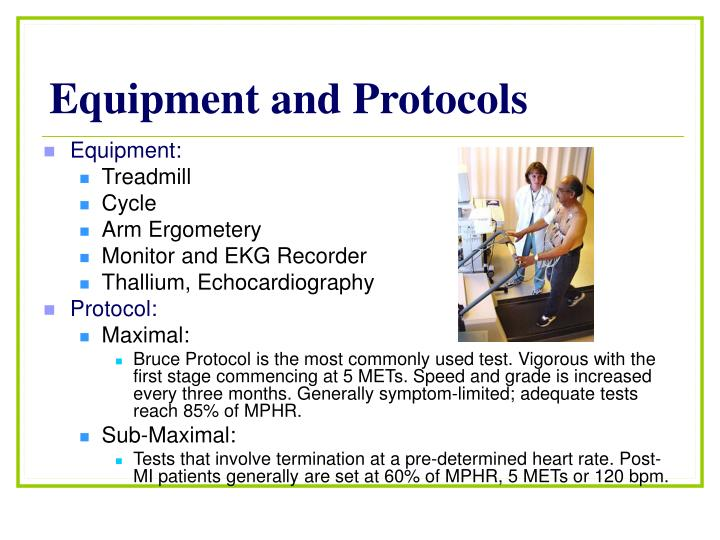 Equipment and Protocols