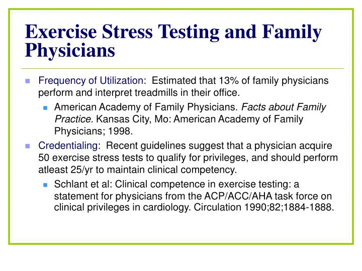 Exercise Stress Testing and Family Physicians