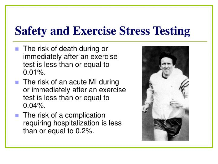 Safety and Exercise Stress Testing