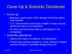 cover up scientific disinterest
