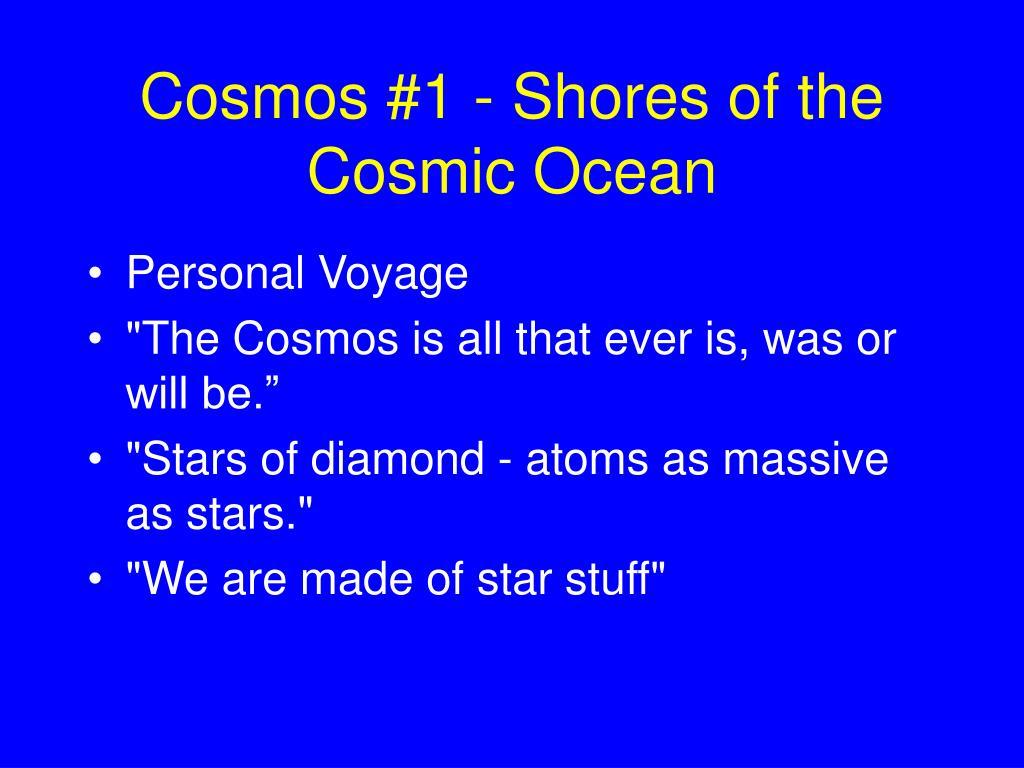 Cosmos #1 - Shores of the Cosmic Ocean