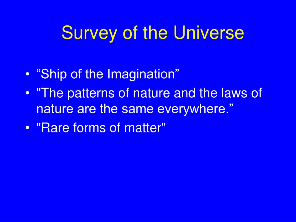Survey of the Universe
