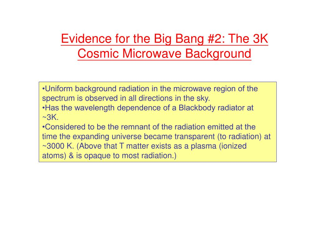 Evidence for the Big Bang #2: The 3K