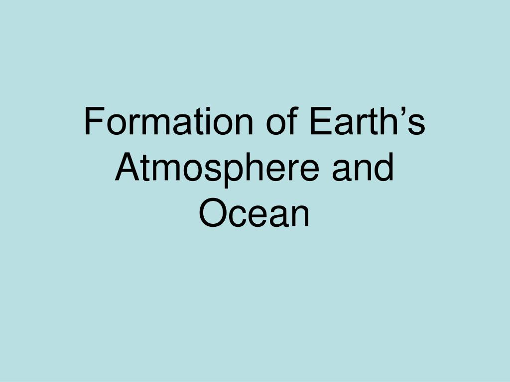 Formation of Earth's
