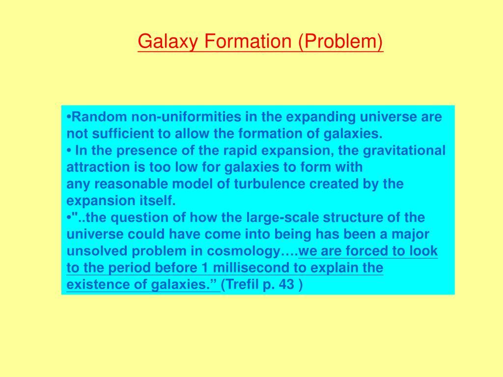 Galaxy Formation (Problem)