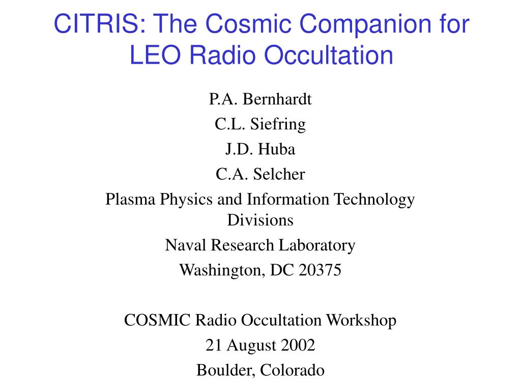 CITRIS: The Cosmic Companion for LEO Radio Occultation