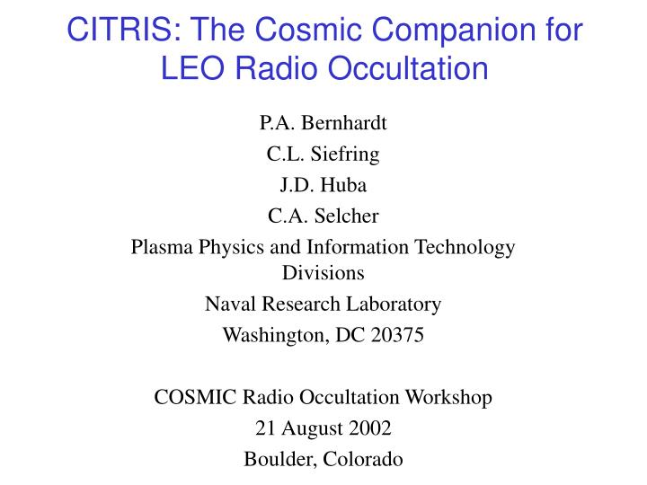 Citris the cosmic companion for leo radio occultation