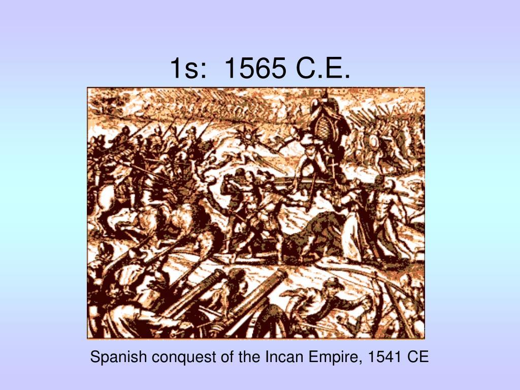 1s:  1565 C.E.