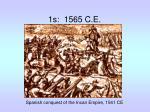 1s 1565 c e