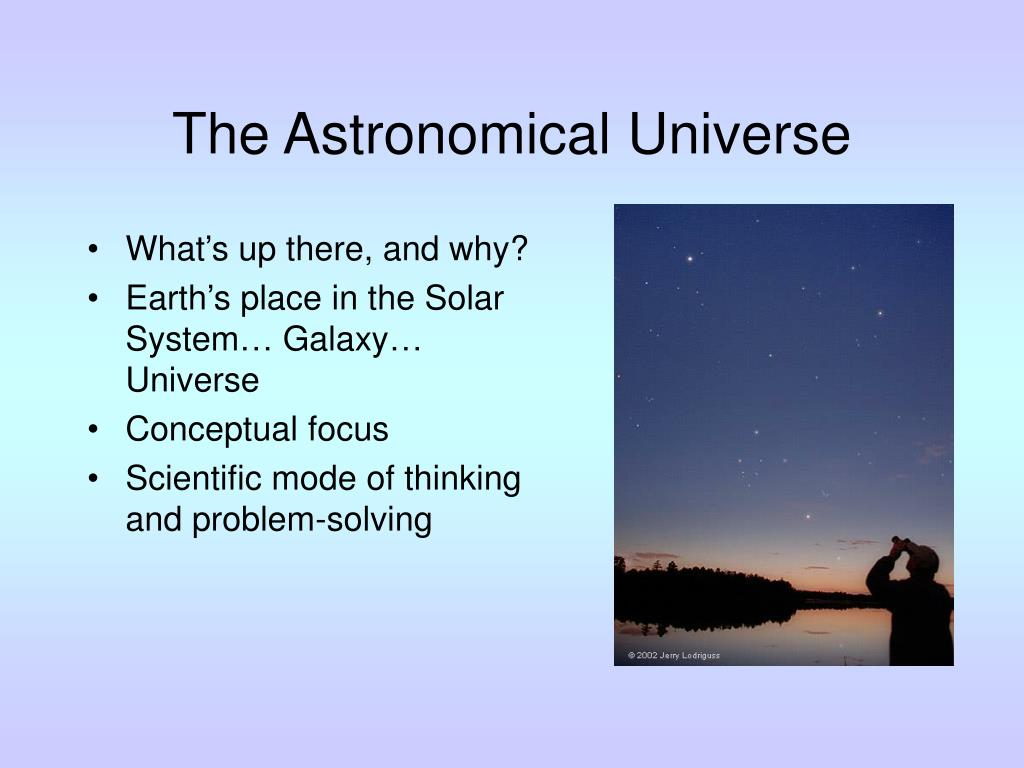 The Astronomical Universe