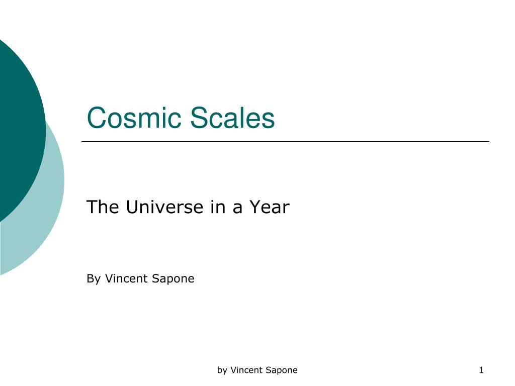 Cosmic Scales