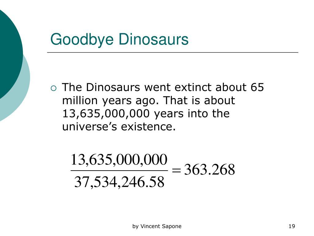 Goodbye Dinosaurs