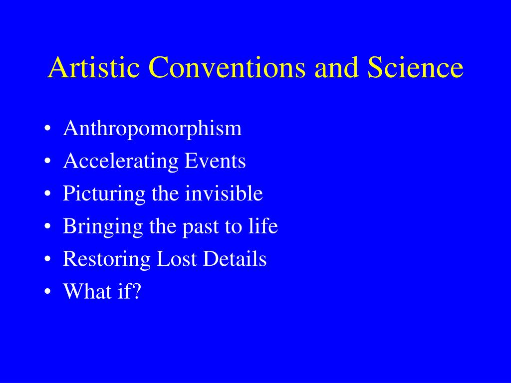Artistic Conventions and Science
