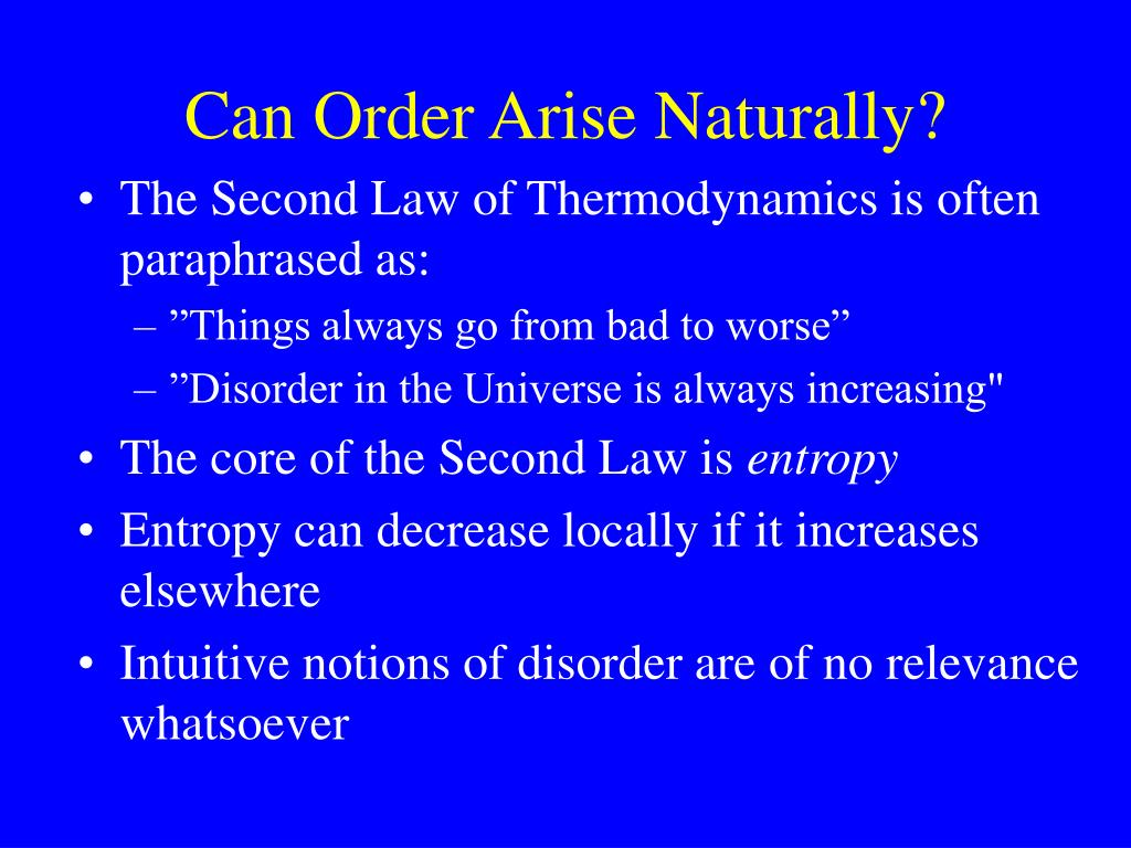 Can Order Arise Naturally?