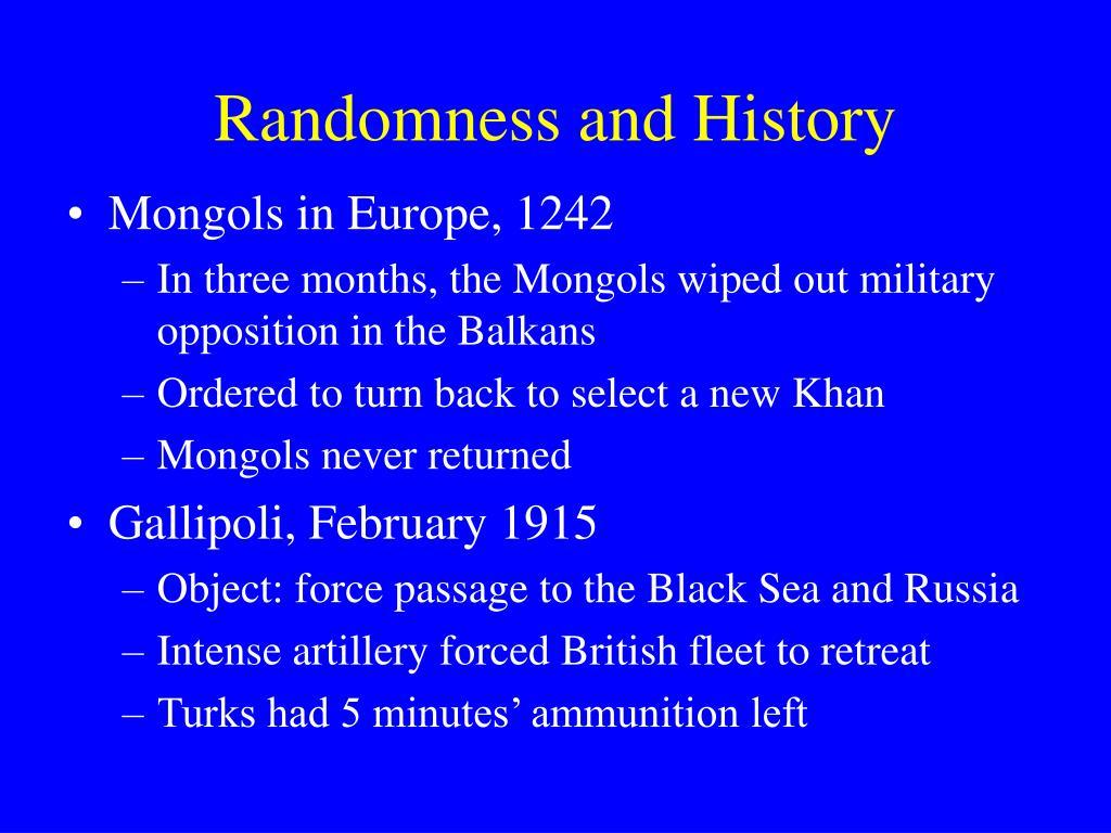 Randomness and History