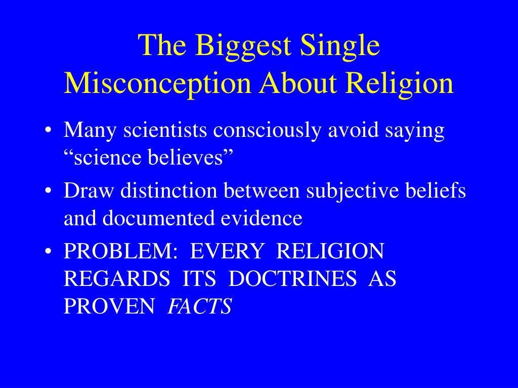 The Biggest Single Misconception About Religion