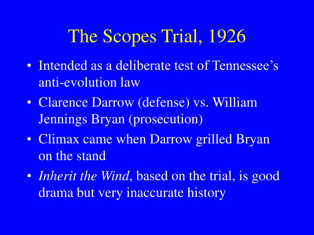 The Scopes Trial, 1926