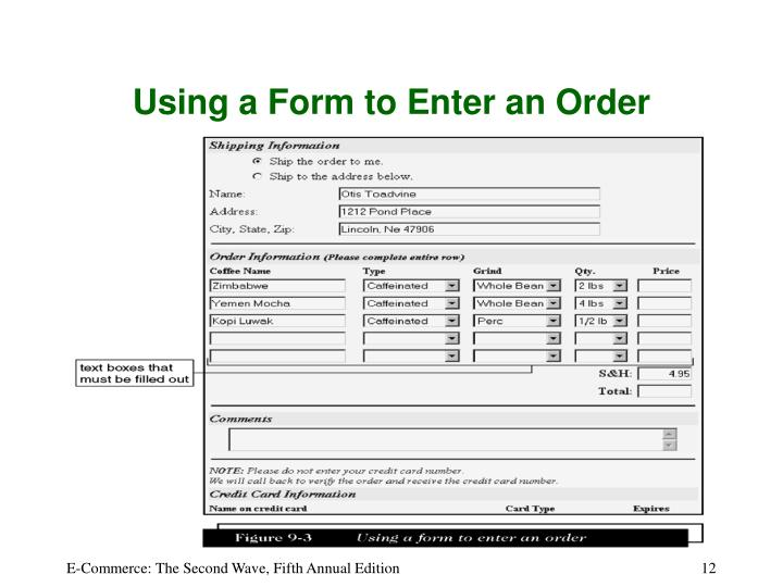 Using a Form to Enter an Order
