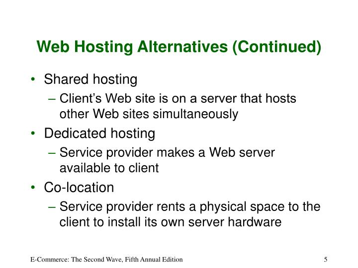 Web Hosting Alternatives (Continued)