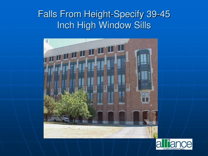 Falls From Height-Specify 39-45