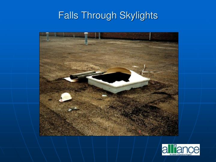 Falls Through Skylights