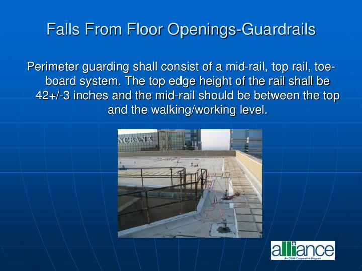 Falls From Floor Openings-Guardrails