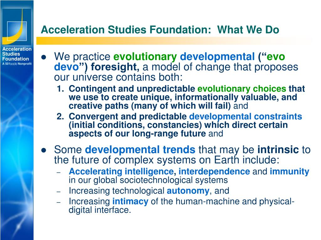 Acceleration Studies Foundation:  What We Do