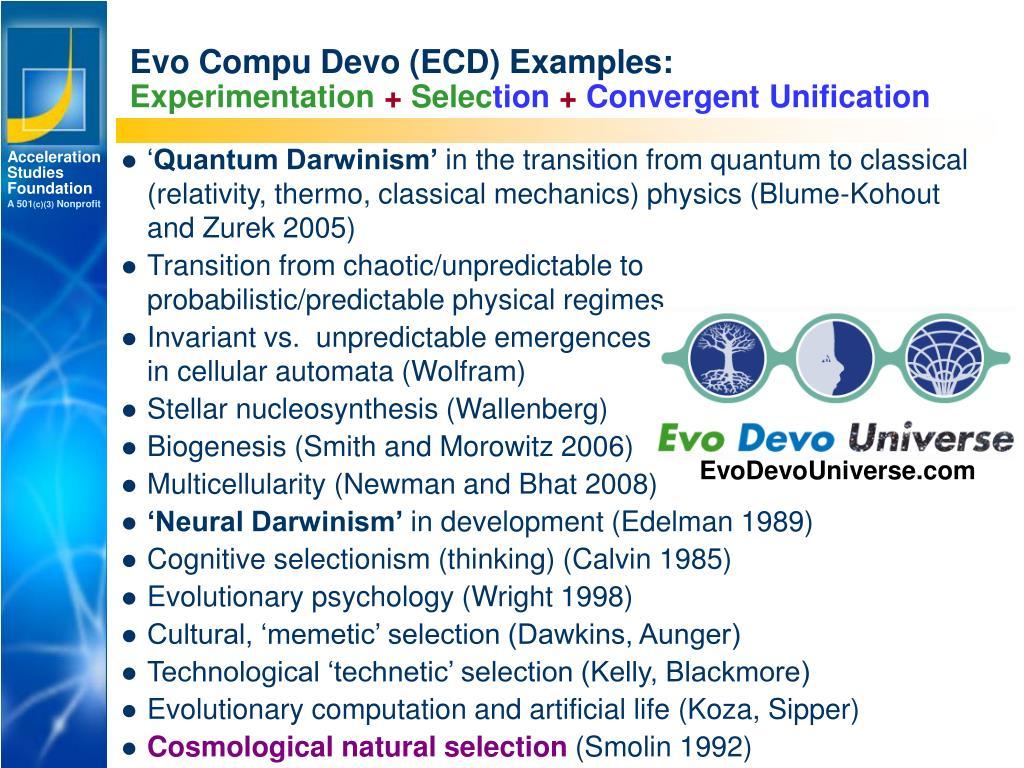 Evo Compu Devo (ECD) Examples: